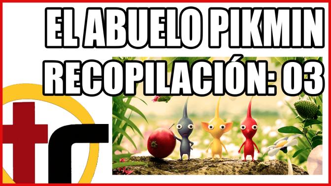 Abuelo Pikmin: Recopilación 3
