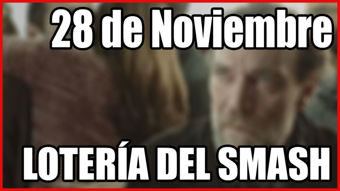 28 Noviembre – Lotería del Smash