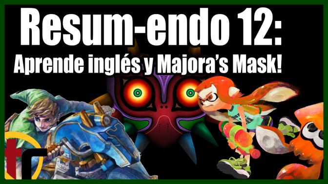 Resum-endo: Aprende Inglés y Majora's – Nintendo Direct 5-11-14