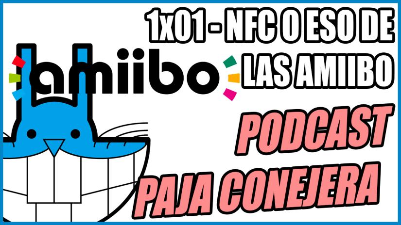 Podcast Paja Conejera 1×00 y1×01